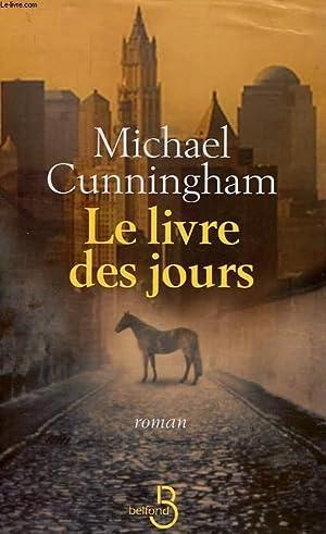 LE LIVRE DES JOURS: CUNNINGHAM MICHAEL