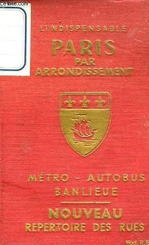 PARIS PAR ARRONDISSEMENT METRO AUTOBUS BANLIEUE NOUVEAU: COLLECTIF