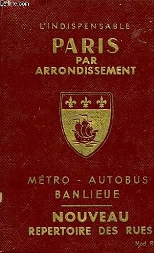 PARIS PARS ARRONDISSEMENT METRO AUTOBUS BANLIEUE. NOUVEAU: COLLECTIF
