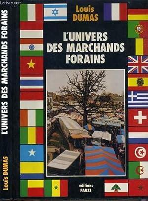 L'UNIVERS DES MARCHANDS FORAINS.: DUMAS LOUIS