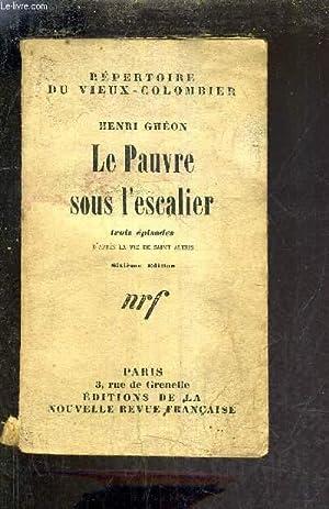 REPERTOIRE DU VIEUX COLOMBIER - LE PAUVRE: GHEON HENRI