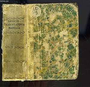 LEXICON Graeco Latinum Manuale ex Optimis Libris: COLLECTIF