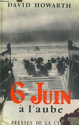 6 JUIN A L'AUBE: HOWARTH David