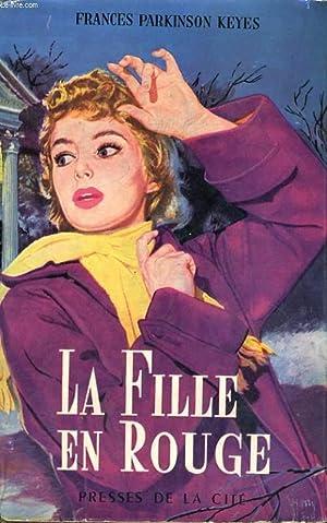 LA FILLE EN ROUGE: KEYES Frances Parkinson