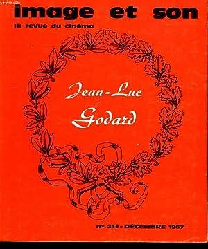 REVUE DE CINEMA - IMAGE ET SON N° 211 - UN CINEMA SAUVAGE ET INGENU - GODARD: GODARD SANS ...