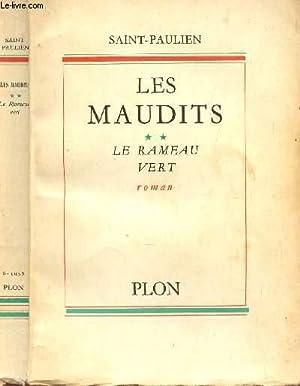 LES MAUDITS (SCENES DE LA VIE REVOLUTIONNAIRE) - TOME 2 : LE RAMEAU VERT.: SAINT-PAULIEN