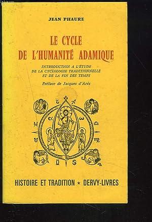 LE CYCLE DE L'HUMANITE ADAMIQUE. Introduction à: JEAN PHAURE