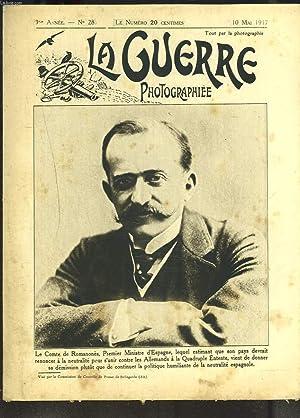 LA GUERRE PHOTOGRAPHIEE, HEBDOMADAIRE, 3e ANNEE, N°28, 10 MAI 1917. DEMISSION DU COMTE DE ...