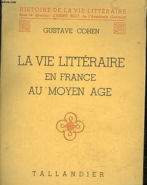 LA VIE LITTERAIRE EN FRANCE AU MOYEN-AGE: COHEN GUSTAVE
