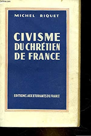 CIVISME DU CHRETIEN DE FRANCE: RIQUET MICHEL