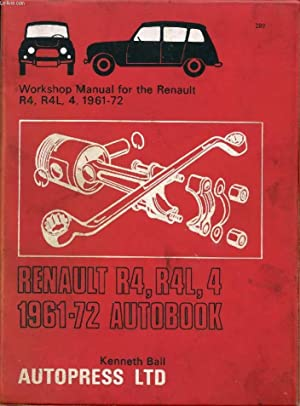 RENAULT R4, R4L, 4 1961-72 AUTOBOOK: BALL KENNETH