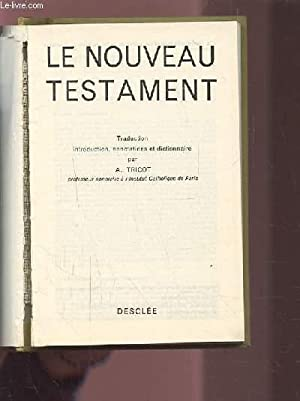LE NOUVEAU TESTAMENT.: TRICOT A.