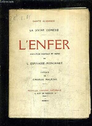 LA DIVINE COMEDIE - L'ENFER - TRADUCTION NOUVELLE ET NOTES DE L.ESPINASSE MONGENET.: ALIGHIERI...