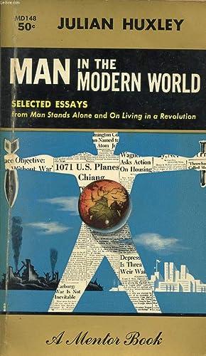 MAN IN THE MODERN WORLD, AN EMINENT: HUXLEY JULIAN