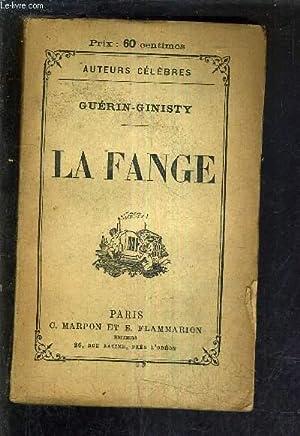 LA FANGE.: GINISTY GUERIN