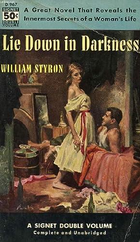 LIE DOWN IN DARKNESS: STYRON WILLIAM