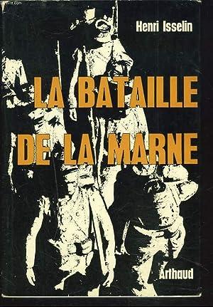 LA BATAILLE DE LA MARNE: HENRI ISSELIN