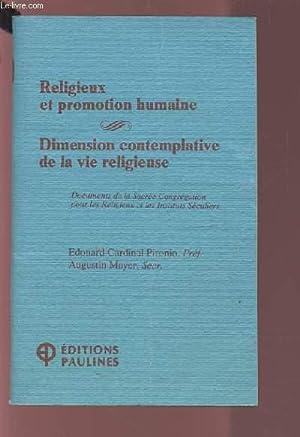 RELIGIEUX ET PROMOTION HUMAINE - DIMENSION CONTEMPLATIVE DE LA VIE RELIGIEUSE.: COLLECTIF
