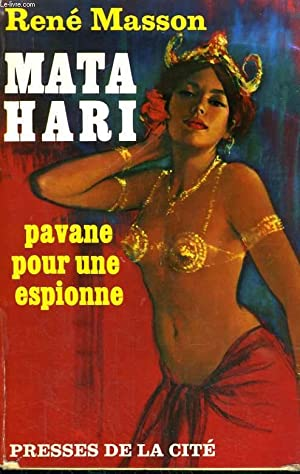 PAVANE POUR UNE ESPIONNE, MATA HARI: MASSON René