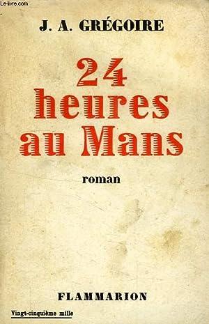 24 HEURES AU MANS: GREGOIRE J. A.