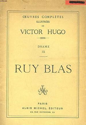 RUY BLAS - DRAME 9: HUGO VICTOR