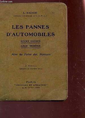 LES PANNES D'AUTOMOBILES / LEURS CAUSES -: RAZAUD L.