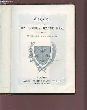 MISSEL DE LA BIENHEUREUSE JEANNE D'ARC -: COLLECTIF