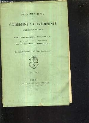 DEUXIEME SERIE DE COMEDIENS ET COMEDIENNES THEATRES DIVERS - NOTICES BIOGRAPHIQUES PAR FRANCISQUE ...