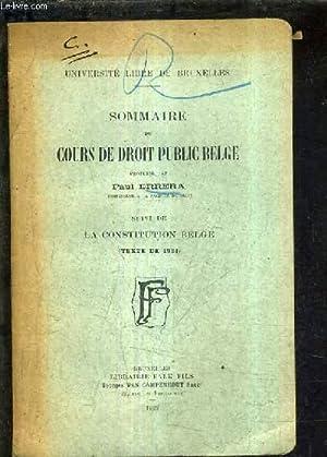 SOMMAIRE DU COURS DE DROIT PUBLIC BELGE - SUIVI DE LA CONSTITUTION BELGE TEXTE DE 1921 .: ERRERA ...