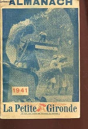 ALMANACH DE LA PETITE GIRONDE 1941.: COLLECTIF