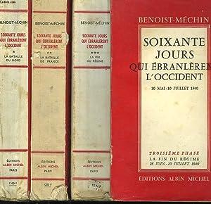 SOIXANTE JOURS QUI EBRANLERENT L'OCCIDENT.10 MAI - 10 JUILLET 1940. EN 3 TOMES.: ...