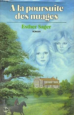 A LA POURSUITE DES NUAGES: SAGER Esther