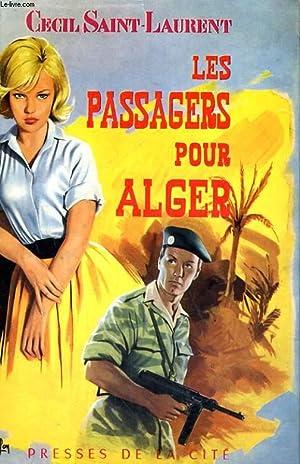LES PASSAGERS POUR ALGER: SAINT-LAURENT Cecil