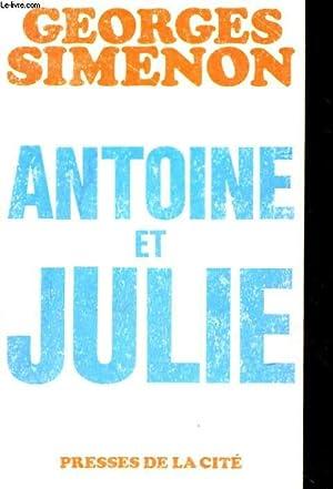 ANTOINE ET JULIE: SIMENON Georges