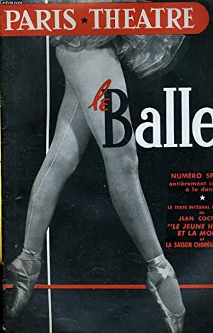 PARIS THEATRE N° 89 - LE BALLET - NUMERO SPECIAL, entièrement consacré à ...
