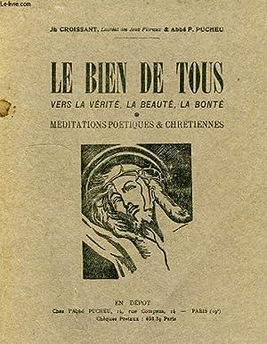 LE BIEN DE TOUS, MEDITATIONS POETIQUES ET CHRETIENNES: CROISSANT Jh., PUCHEU ABBE F.