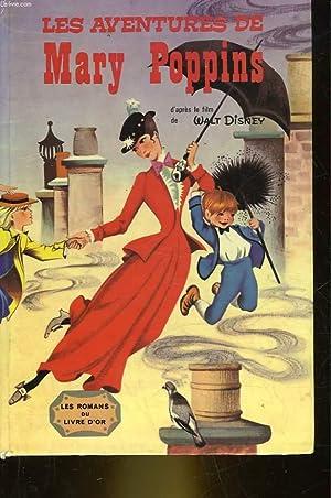 LES AVENTURES DE MARY POPPINS: WALT DISNEY