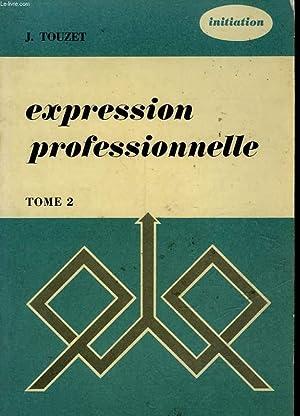 EXPRESSION PROFESSIONNELLE 2: TOUZET J.