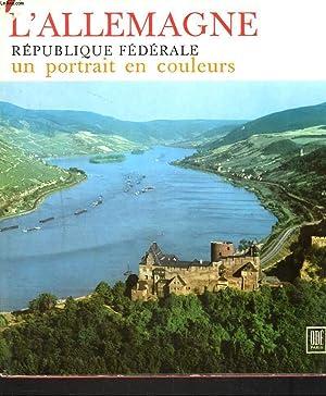 L'ALLEMAGNE, REPUBLIQUE FEDERALE, UN PORTRAIT EN COULEURS.: DORE OGRIZEK