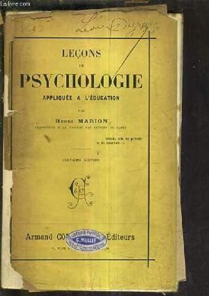 LECONS DE PSYCHOLOGIE APPLIQUEE A L'EDUCATION / 8E EDITION.: MARION HENRI
