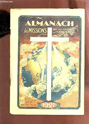 ALMANACH DES MISSIONS DES LAZARDISTES FRANCAIS - ANNEE 1927.: COLLECTIF