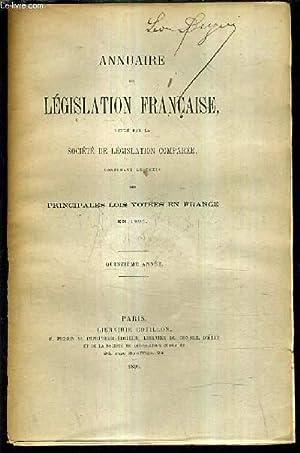 ANNUAIRE DE LEGISLATION FRANCAISE PUBLIE PAR LA SOCIETE DE LEGISLATION COMPAREE CONTENANT LE TEXTE ...