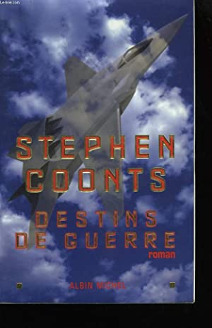 DESTINS DE GUERRE.: COONTS STEPHEN.