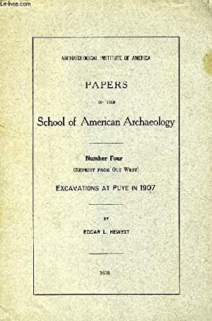 PAPERS OF THE SCHOOL OF AMERICAN ARCHAEOLOGY,: HEWETT EDGAR L.