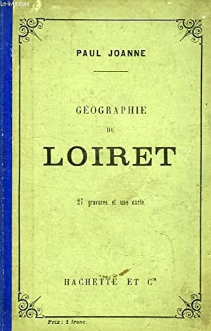GEOGRAPHIE DU DEPARTEMENT DU LOIRET: JOANNE PAUL