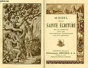 MISSEL DE LA SAINTE ECRITURE: COLLECTIF