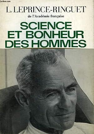 SCIENCE ET BONHEUR DES HOMMES: LEPRINCE-RINGUET LOUIS