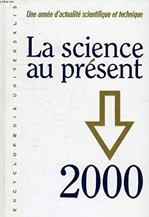LA SCIENCE AU PRESENT, 2000: COLLECTIF