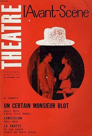 L'AVANT-SCENE - THEATRE N° 252 - UN CERTAIN MONSIEUR BLOT de ROBERT ROCCA d'APRES ...