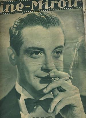 CINE-MIROIR N° 550 - 14e ANNEE - PARIS CAMARGUE avec ALBERT PREJEAN et MAX DEARLY - VARIETES - ...